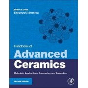 Handbook of Advanced Ceramics by Dr. Shigeyuki Somiya