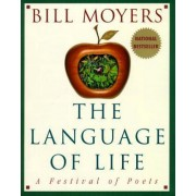The Language of Life by Bill D Moyers