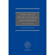 The Law of Entry, Search, and Seizure by Richard Stone