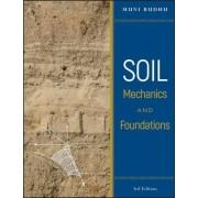 Soil Mechanics and Foundations by Muni Budhu