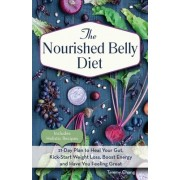 The Nourished Belly Diet: 21-Day Plan to Heal Your Gut, Kick-Start Weight Loss, Boost Energy and Have You Feeling Great