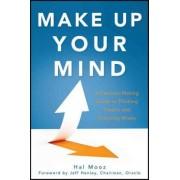 Make Up Your Mind by Hal Mooz