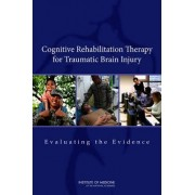 Cognitive Rehabilitation Therapy for Traumatic Brain Injury by Committee on Cognitive Rehabilitation Therapy for Traumatic Brain Injury