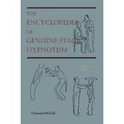 The Encyclopedia of Genuine Stage Hypnotism by Ormond McGill