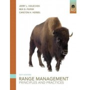 Range Management by Jerry L. Holechek