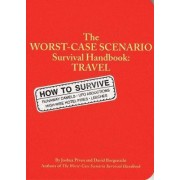 The Worst-case Scenario Travel Handbook by David Borgenicht