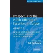 Prospectus for the Public Offering of Securities in Europe: Volume 2: v. 2 by Dirk Van Gerven