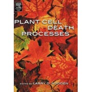 Plant Cell Death Processes by Larry D. Nooden