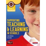 Level 2 Certificate Supporting Teaching and Learning in Schools Candidate Handbook by Louise Burnham