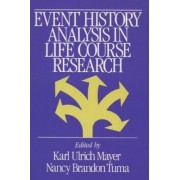 Event History Analysis in Life Course Research by Karl Ulrich Mayer