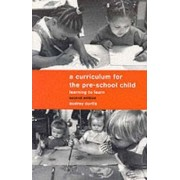 A Curriculum for the Pre-school Child by Audrey Curtis