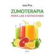 Leire Piriz Zumoterapia para las 4 estaciones (Salud Y Bienestar)