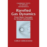 Rarefied Gas Dynamics by Carlo Cercignani