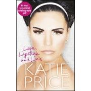 Love, Lipstick and Lies by Katie Price