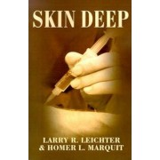 Skin Deep by Larry R Leichter