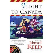 Flight to Canada by Ishmael Reed