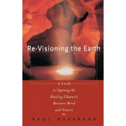 Re-Visioning the Earth by Paul Devereux