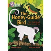 The Honey-Guide Bird: Two Traditional Tales from Africa by Deborah Bawden