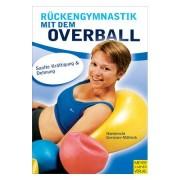 """Buch """"R?ckengymnastik mit dem Overball"""" - Sanfte Kr?ftigung und Dehnung, 144 Se"""