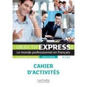 Béatrice Tauzin Objectif express. Cahier d'activites. Per le Scuole superiori: 1 (Objectif Express Nouvelle Édition / Objectif Express)