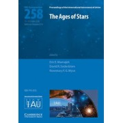 The Ages of Stars (IAU S258) by Eric E. Mamajek