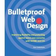 Bulletproof Web Design by Dan Cederholm