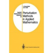 Perturbation Methods in Applied Mathematics by J. Kevorkian