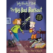 Judy Moody and Stink: The Big Bad Blackout by Megan McDonald