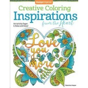 Creative Coloring Inspirations from the Heart: Art Activity Pages to Relax and Enjoy!