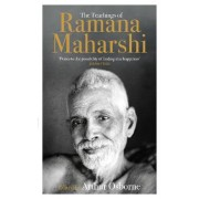 The Teachings of Ramana Maharshi by Arthur Osborne