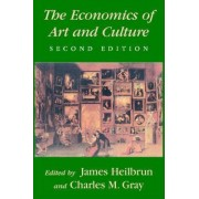 The Economics of Art and Culture by James Heilbrun