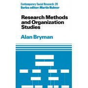 Research Methods and Organization Studies by Alan Bryman
