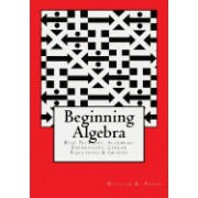 Beginning Algebra: Real Numbers, Algebraic Expressions, Linear Equations & Graphs
