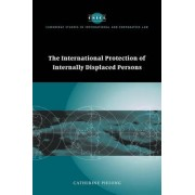 The International Protection of Internally Displaced Persons by Catherine Phuong