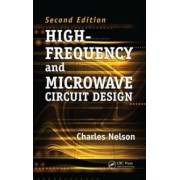 High-Frequency and Microwave Circuit Design by Nelson Charles