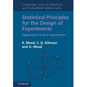 Statistical Principles for the Design of Experiments by Roger Mead