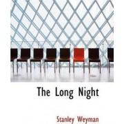 The Long Night by Stanley Weyman