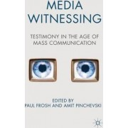 Media Witnessing by Paul Frosh