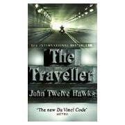 The traveller - John Twelve Hawks - Livre