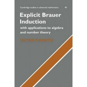 Explicit Brauer Induction by Victor P. Snaith