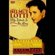 Helmut Lotti - My Tribute to the King (0724349295995) (1 DVD)
