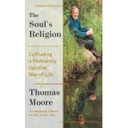 The Soul's Religion by Thomas Moore