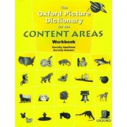 The Oxford Picture Dictionary for the Content Areas: Workbook by Dorothy Kauffman