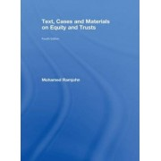Text, Cases and Materials on Equity and Trusts by Mohamed Ramjohn