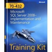 Microsoft SQL Server 2008 Implementation and Maintenance by Mike Hotek