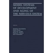 Model Systems of Development and Ageing of the Nervous System by Antonia Vernadakis