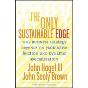 Only Sustainable Edge by John Seely Brown