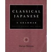 Classical Japanese: A Grammar by Haruo Shirane
