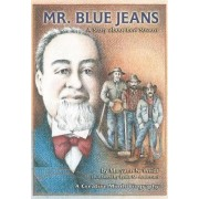 Mr Blue Jeans by M.N. Weidt