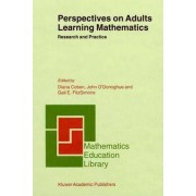 Perspectives on Adults Learning Mathematics by Diana Coben